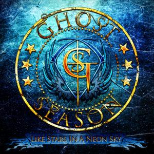Ghost Season – Like Stars In a Neon Sky (CD) 2017